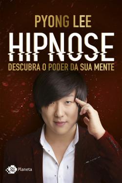 HIpnose: descubra o poder da sua mente