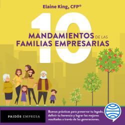Los 10 mandamientos de las familias empresarias